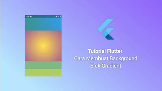 Tutorial Flutter Cara Membuat Background Efek Gradient