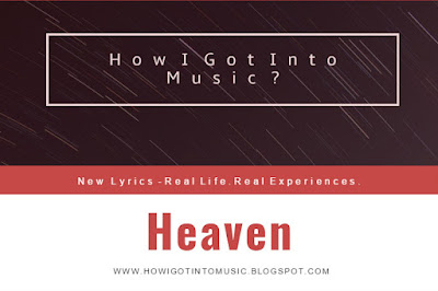 HOWIGOTINTOMUSIC Amazing New Song called Heaven by George Hentu