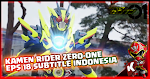 Kamen Rider Zero-One Episode 18 Subtitle Indonesia