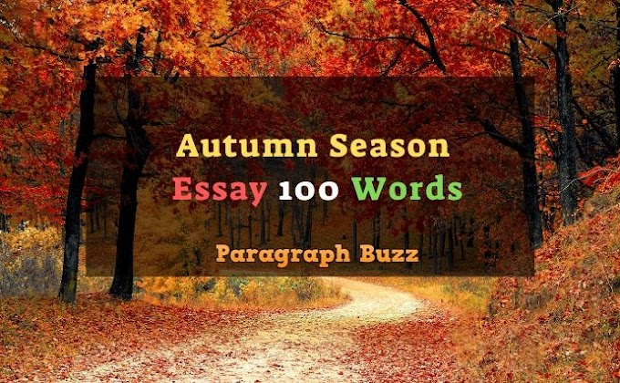 Essay on Autumn Season in 100 Words for Class 1, 2, 3, 5