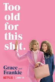 Grace & Frankie - Dizi Tavsiyesi