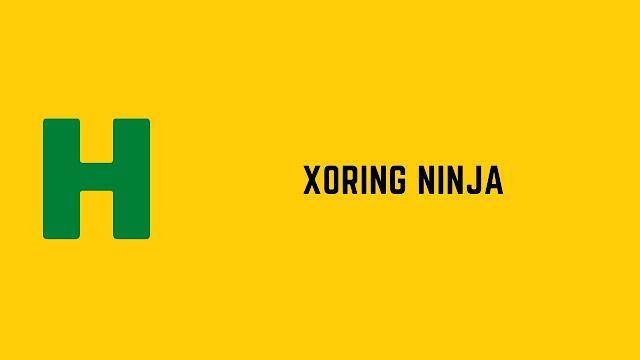 HackerRank XORing Ninja problem solution