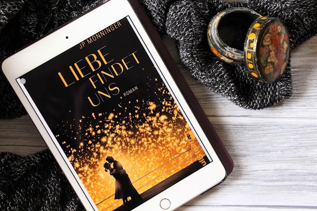 Liebe-findet-uns-J-P-Monninger-Ullstein-Verlag-Buch-Rezension-Buchblog-lovelylifeofanna-Life-of-Anna