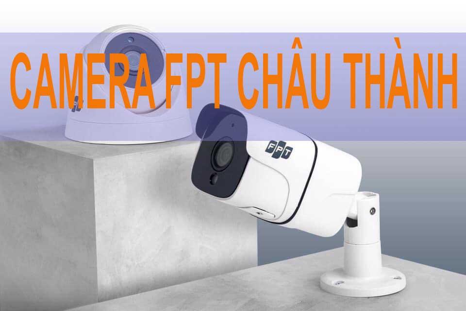 lắp đặt camera fpt tại châu thành bến  tre
