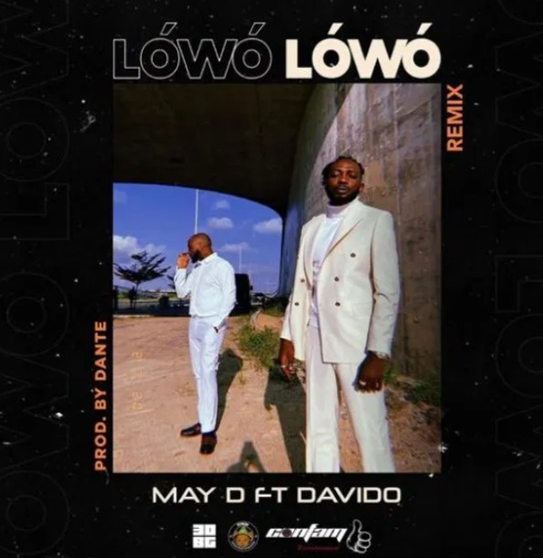 May D ft Davido - Lowo Lowo (Remix) - Mp3 Download