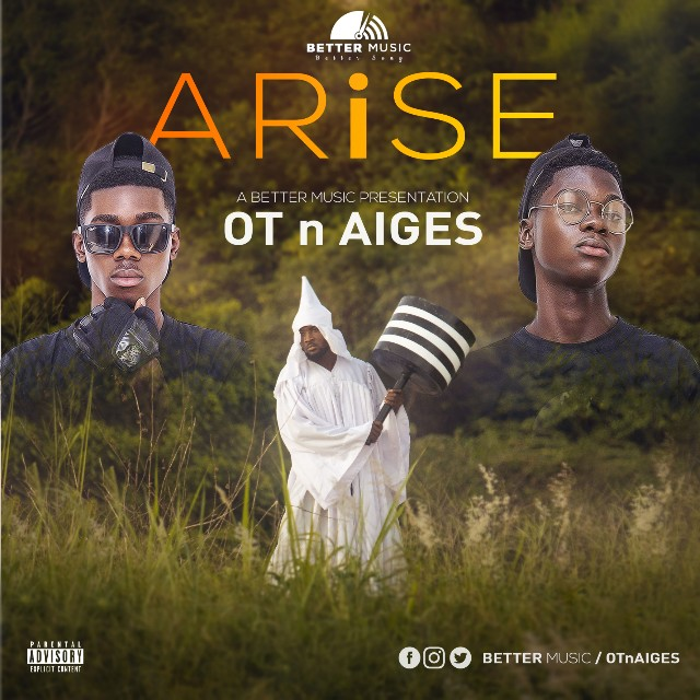 O.T n AIGES - Arise (By Better Music Label) 1