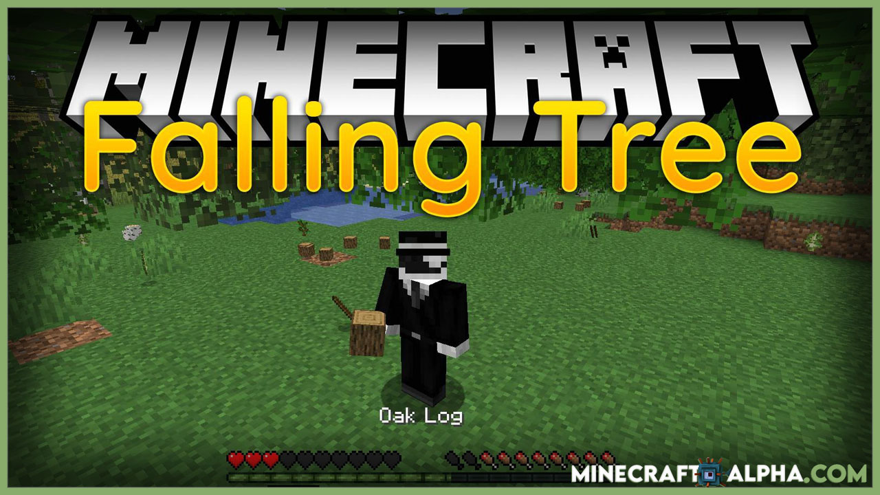 Minecraft Falling Tree Mod 1.17.1(Break Down Trees by Only Cutting One Piece of It)
