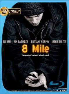 8 Mile [2002] HD [1080p] Latino [GoogleDrive] SilvestreHD