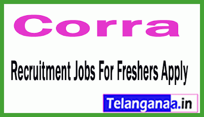 Corra Recruitment Jobs For Freshers Apply