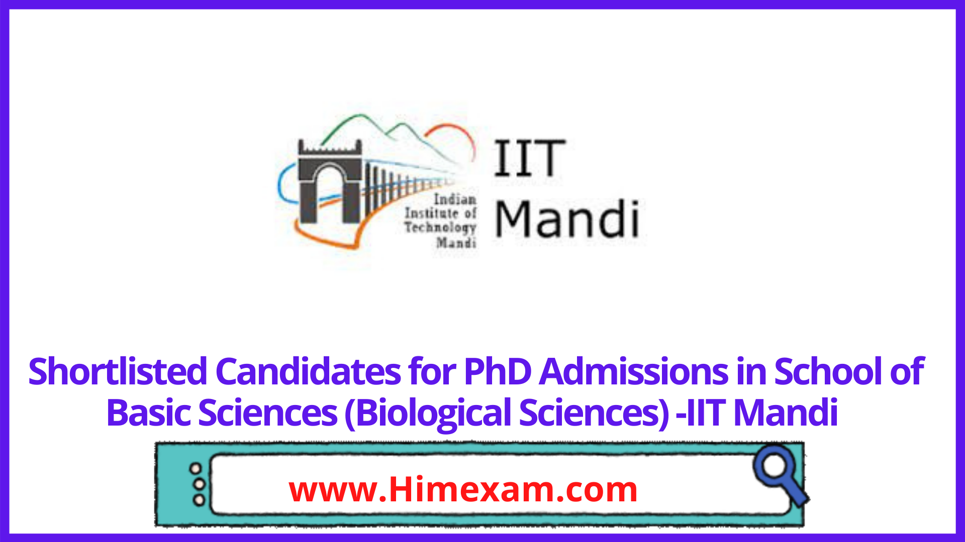 Shortlisted Candidates for PhD Admissions in School of Basic Sciences (Biological Sciences) -IIT Mandi