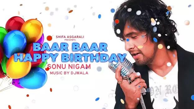 Bar Bar Din Ye Aaye Lyrics | Best Happy Birthday Song | Baar Baar Din Yeh Aaye Lyrics Hindi | Bar Bar Din Ye Aaye Lyrics |