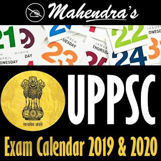 UPPSC | Exam Calendar 2019 & 2020