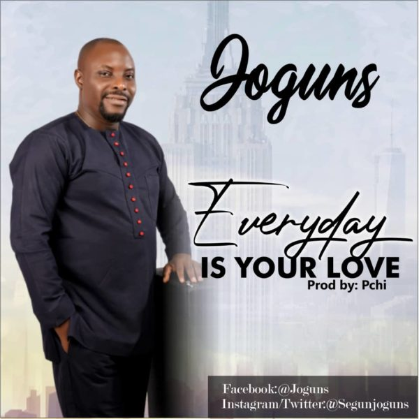 Joguns - Everyday Is Your Love Mp3 Download
