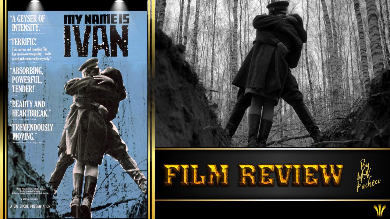 a-infancia-de-ivan-1962-film-review