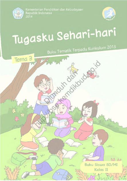 Download Buku Siswa Kurikulum 2013 SD Kelas 2 Tema 3 Tugasku Sehari-hari