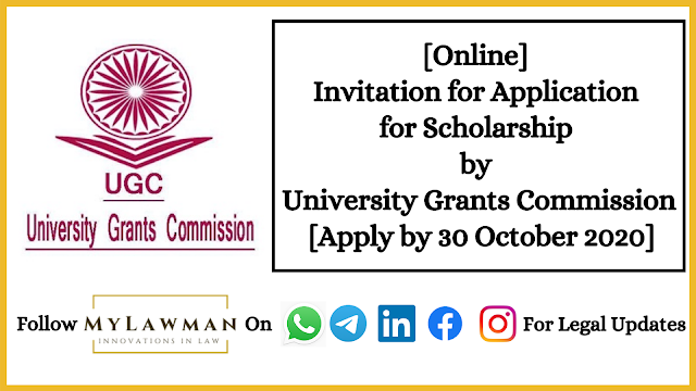 [Online] Invitation for Application for Scholarship by University Grants Commission [Apply by 30 October 2020]