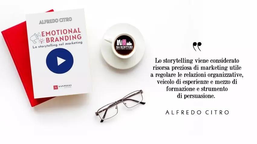Emotional Branding, un saggio accademico di Alfredo Citro