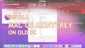 Install MacOS Monterey Di PC Tua dan Kentang