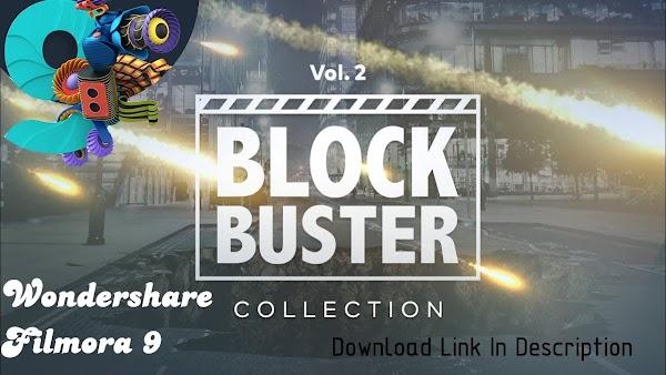 Filmstocks Blockbuster Vol 2   Filmora Collection