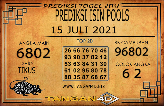 PREDIKSI TOGEL ISIN TANGAN4D 15 JULI 2021