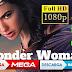 Como Descargar la Mujer Maravilla 1 Y 2 por Mega y MediaFire gratis 720p y  1080p