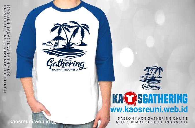 Natuna Family Kaos Gathering  - Kaos Family Gathering - Kaos Employe Gathering