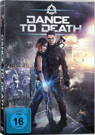 Dance to Death 2017 BRRip 900Mb Hindi Dual Audio 720p