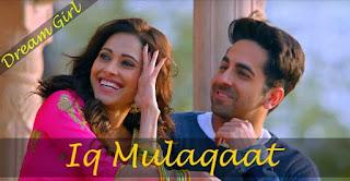 Ik mulaqaat lyrics in English | Hindi | इक मुलाक़ात | Dream Girl
