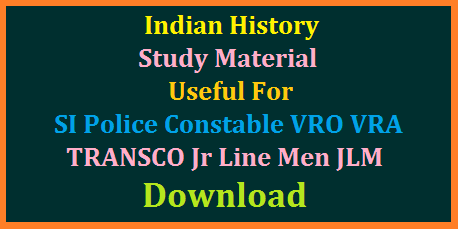 indian-history-study-material-useful-si-constable-vro-vra-transco-junior-line-men-jlm-download