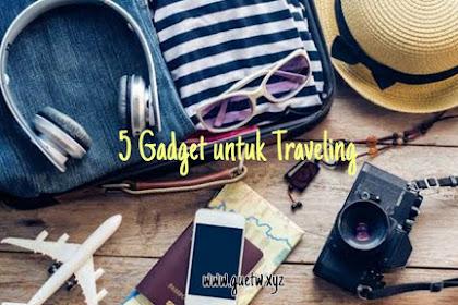 5 Gadget yang harus dibawa saat Traveling
