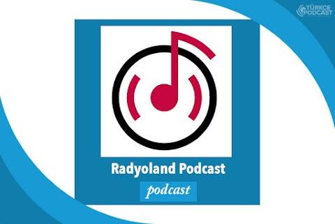 Radyoland Podcast