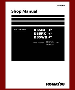 Shop Manual d65ex-17 d65px-17 d65wx-17 bulldozer komatsu