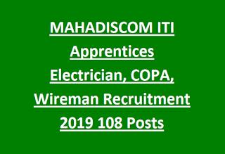 MAHADISCOM ITI अपरेंटिस इलेक्ट्रीशियन, COPA, वायरमैन भर्ती 2019 108 पद अपरेंटिस ऑनलाइन फॉर्म