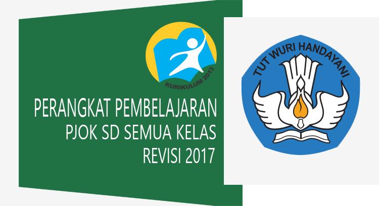 Perangkat Pembelajaran PJOK bidang SD Kurikulum 2013 Revisi 2017