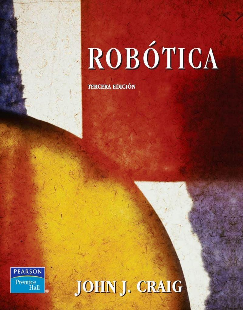 Robótica, 3ra Edición – John J. Craig
