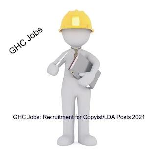GHC Jobs: Recruitment for Copyist/LDA Posts 2021