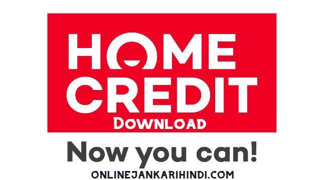 Home Credit India - Instant Personal Loan App Download