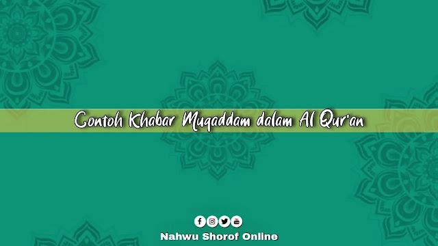 Contoh Khabar Muqaddam