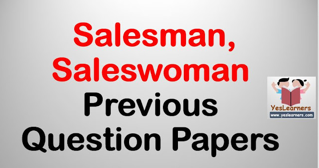 Salesman  Saleswoman Previous Question Papers