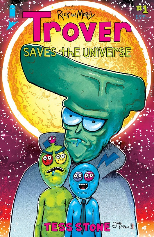 Trover Saves the Universe #1