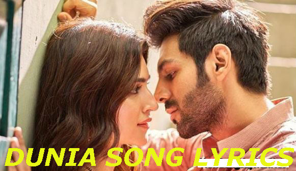 Dunia lyrics | Lukka Chuppi song | Full Lyrics