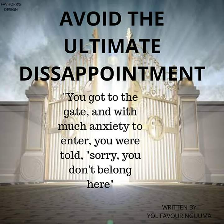 AVOID THE ULTIMATE DISAPPOINTMENT by Yol Favour Nguuma