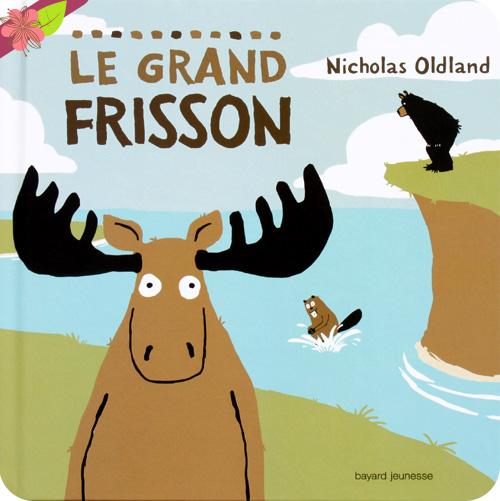 Le grand frisson de Nicholas Oldland - Bayard jeunesse