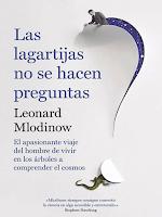 Libro N° 6307. Las Lagartijas No Se Hacen Preguntas. Mlodinow, Leonard
