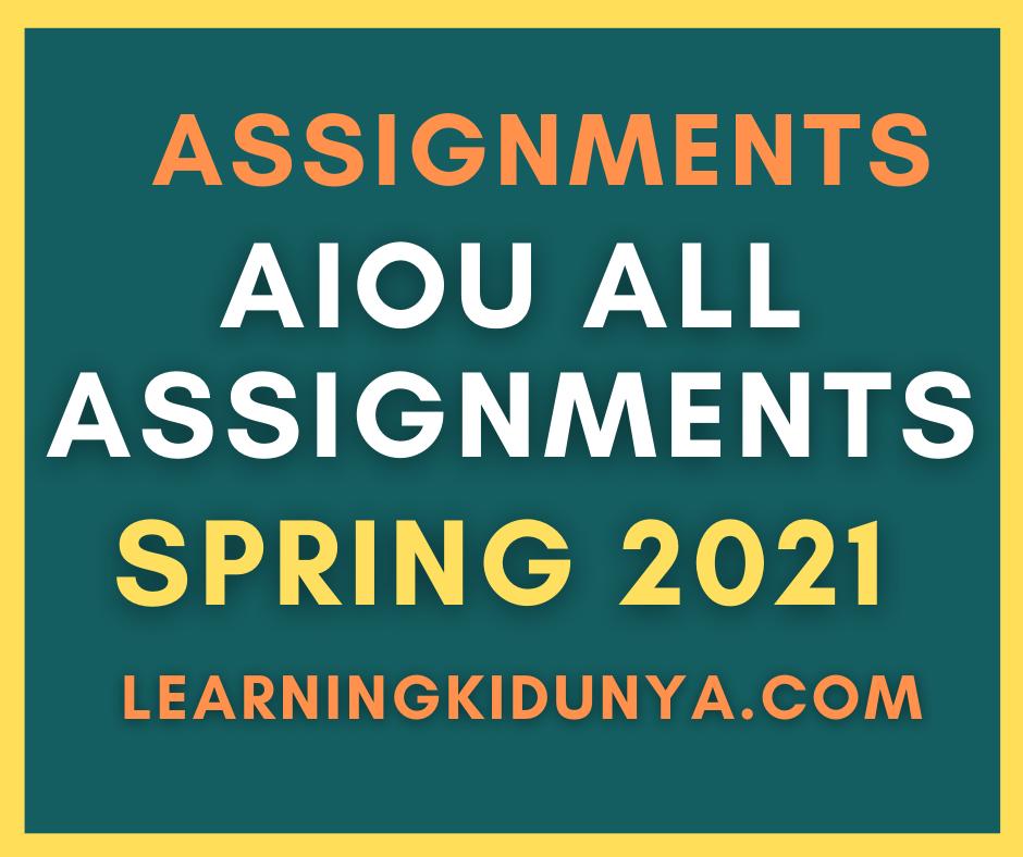 Aiou Spring 2021 assignments