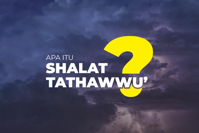 Apa Itu Shalat Tathawwu
