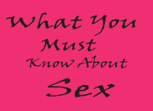 What Every Woman and Girl Must Know About S3x