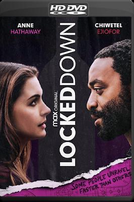Locked Down [2021] [C – DVDR BD] [Latino]