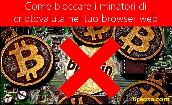 Come bloccare i minatori di criptovaluta nel tuo browser web