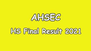 HS Final Result 2021 with Marksheet